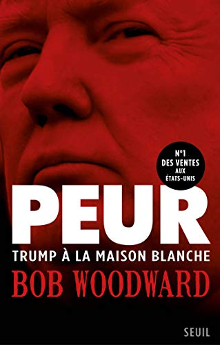 Peur - Trump à la Maison Blanche (DOCUMENTS (H.C)) (French Edition)