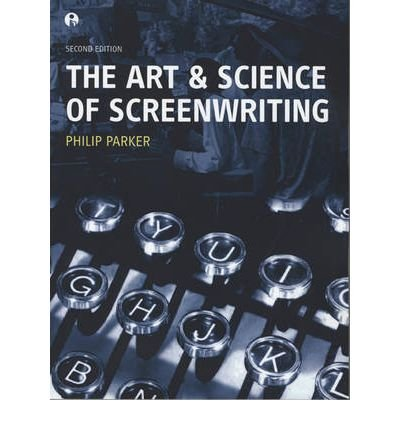 Download [(The Art and Science of Screenwriting )] [Author: Philip Parker] [Feb-2006] ebook