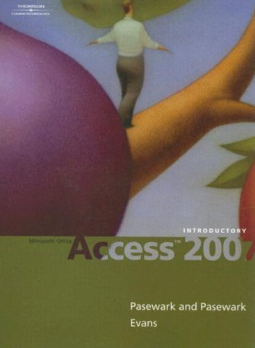 Microsoft Office Access 2007: Introductory (Available Titles Skills Assessment Manager (SAM) - Office 2007) Pdf