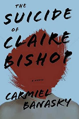 book cover of The Suicide of Claire Bishop