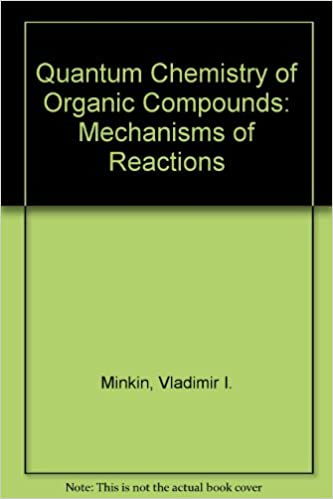 Buy Quantum Chemistry of Organic Compounds: Mechanisms of