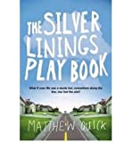 [ THE SILVER LININGS PLAYBOOK BY QUICK, MATTHEW](AUTHOR)PAPERBACK