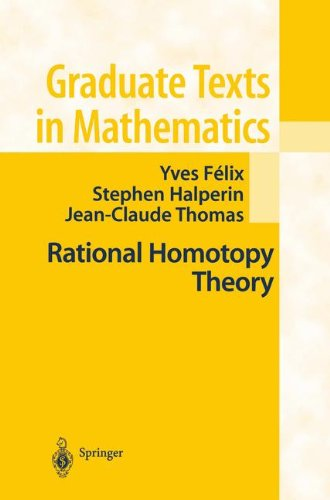 Rational Homotopy Theory (Graduate Texts in Mathematics)