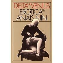 Delta of Venus: Erotica by Anaïs Nin (English Edition)