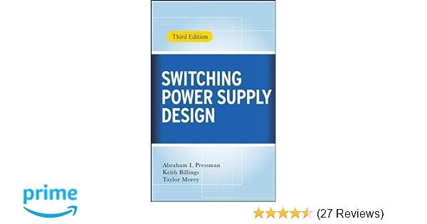 Switching Power Supply Design, 3rd Ed : Abraham I  Pressman