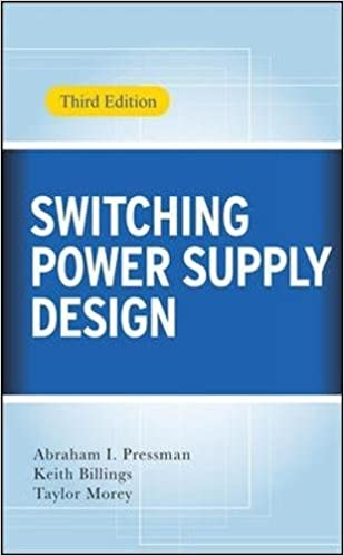 Switching Power Supply Design, 3rd Ed : Abraham I  Pressman