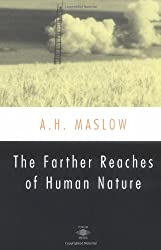 The Farther Reaches of Human Nature (Arkana)