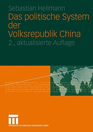 Das politische System der Volksrepublik China (German Edition) Taschenbuch – 13. Februar 2006 Sebastian Heilmann 3531335723 General POL000000