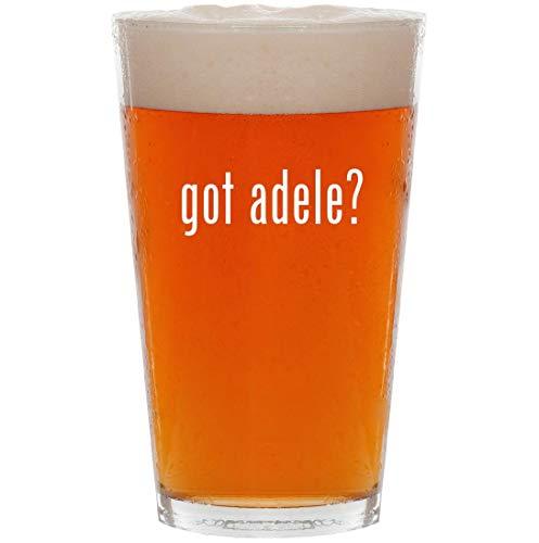 got adele? - 16oz All Purpose Pint Beer Glass