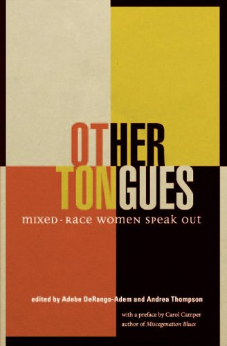 Other Tongues: Mixed-Race Women Speak Out (Inanna Poetry and Fiction Series)