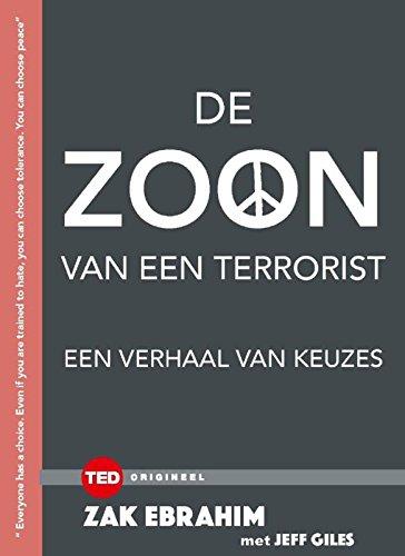 De zoon van een terrorist: een verhaal van keuzen (TED-boeken) (Dutch Edition)