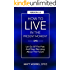 How To Live In The Present Moment, 2.0 - Let Go Of The Past & Stop Worrying About The Future (Self Help, Mindfulness, Self Esteem & Emotional Intelligence)