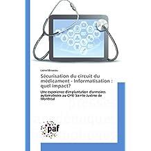 SECURISATION DU CIRCUIT DU MEDICAMENT : INFORMATISATION