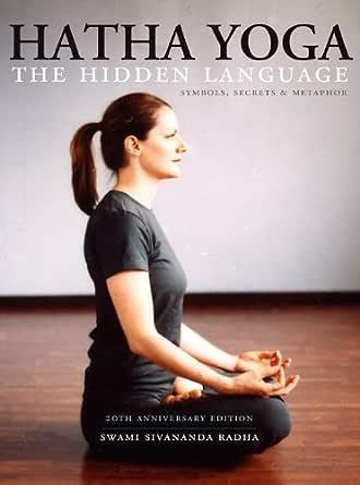 Amazon.com: Hatha Yoga: The Hidden Language eBook: Swami ...