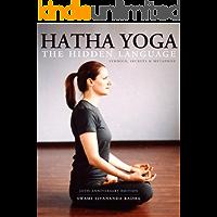 Hatha Yoga: The Hidden Language (English Edition)