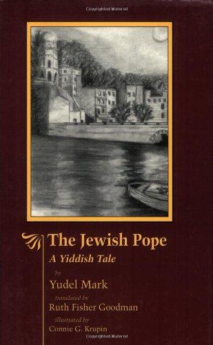Read Online The Jewish Pope: A Yiddish Tale pdf
