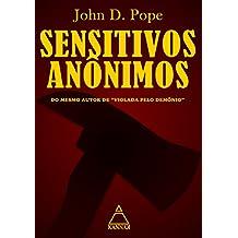 """Sensitivos Anônimos: Do mesmo autor de """"Violada Pelo Demônio"""" (Evil Secrets)"""