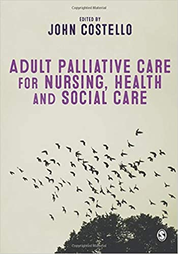 Adult Palliative Care for Nursing, Health and Social Care - Original PDF