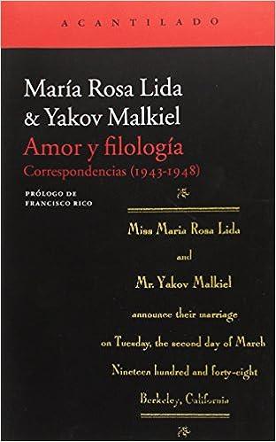 Amor y Filología (El Acantilado): Amazon.es: Yakov Malkiel, María Rosa Lida, Francisco Rico Manrique, Miranda Lida: Libros