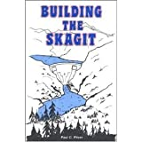 Building the Skagit, Paul C Pitzer, 0971257302