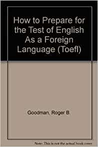 TOEFL: Test of English as a Foreign Language