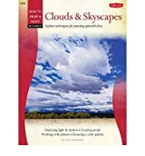 (Oil & Acrylic: Clouds & Skyscapes: Explore Techniques for Painting Splendid Skies) By Alan Sonneman (Author) Paperback on (Oct , 2011)