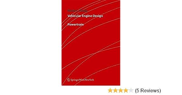 Vehicular engine design powertrain kevin hoag 9783211211304 vehicular engine design powertrain kevin hoag 9783211211304 amazon books fandeluxe Choice Image