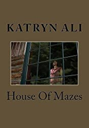 HOUSE OF MAZES (The Chilling Spine Series Book 1)