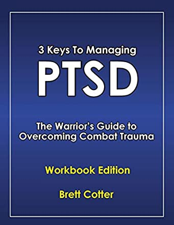 3 Keys to Managing PTSD