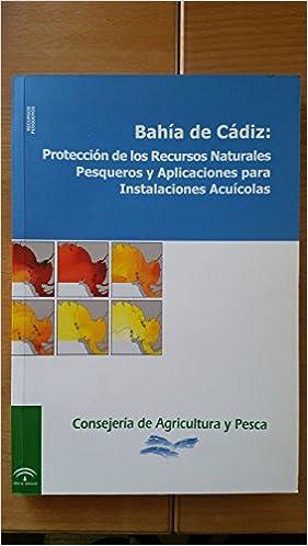 Amazon.com: BAHIA DE CADIZ: PROTECCION DE LOS RECURSOS ...