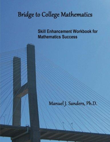 Bridge to College Mathematics: Skill Enhancement Workbook for Mathematics Success ebook