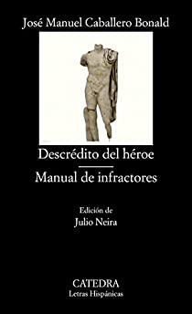 Descrédito del héroe; Manual de infractores par Caballero Bonald