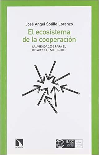El ecosistema de la cooperación: La Agenda 2030 para el ...