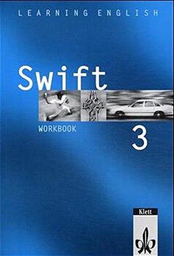 Learning English - Swift. Lehrwerk für Englisch als zweite Fremdsprache: Learning English, Swift, Workbook