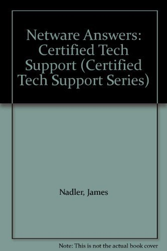 Netware Answers: Certified Tech Support (Certified Tech Support Series) by Nadler, James, Guarnieri, Donald (1994) Paperback by Mcgraw-Hill Osborne Media