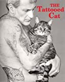 The Tattooed Cat, Steven Wood, 0961033061