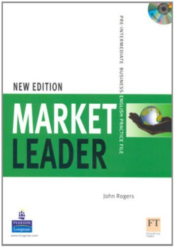 Market Leader Pre-Intermediate Practice File with Audio CD Pack: Pre-Intermediate Business English by John Rogers (2007-03-29)