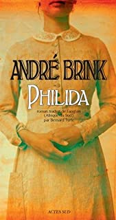 Philida : roman, Brink, André