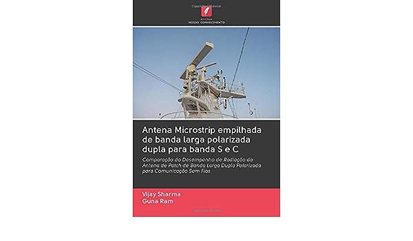 Antena Microstrip empilhada de banda larga polarizada dupla ...