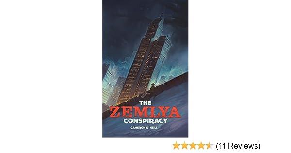 The Zemlya Conspiracy (The Zemlya Chronicles Book 1)