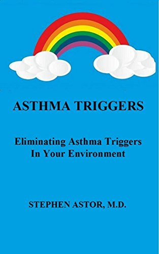 Trigger Dust (Asthma Triggers: Eliminating Asthma Triggers In Your Environment)