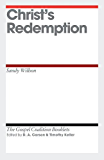 Christ's Redemption (The Gospel Coalition Booklets)