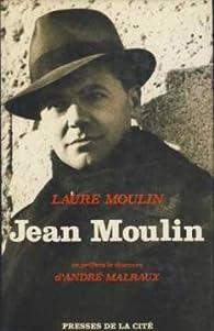 Jean Moulin par Laure Moulin