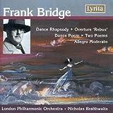 Frank Bridge Dance Rhapsody (1908) Dance Poem (Overture Rebus (1940) London Philharmonic Orchestra/Nicholas Braithwaite LP