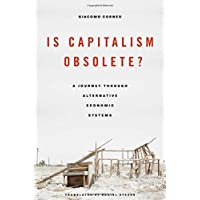 Is Capitalism Obsolete?