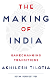 THE MAKING OF INDIA: GAMECHANGING TRANSITIONS