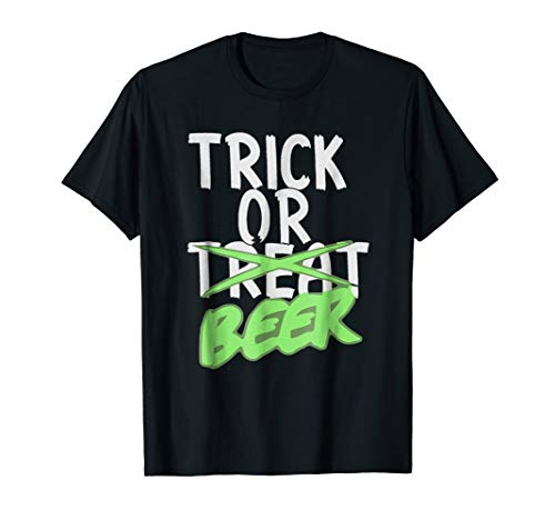 TRICK OR BEER Halloween T-Shirt Funny Drinking Meme -