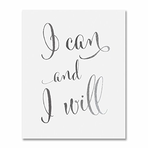 I Can and I Will Silver Foil Print Calligraphy Inspirational Office Decor Art Motivational Poster 5 inches x 7 inches