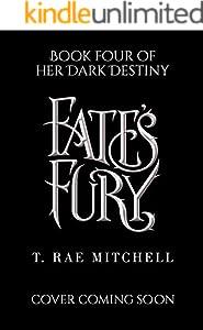 Fate's Fury (Her Dark Destiny Book 4)
