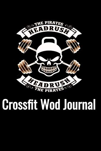 Crossfit Wod Journal: Workout Log Book and Tracker. 200 pages. WOD Logbook
